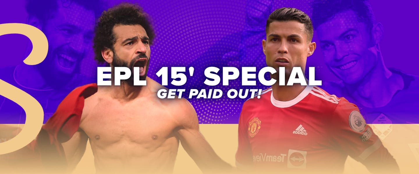 Place a bet on English Premier League matches, and get paid out if your selection scores in the first 15 minutes!