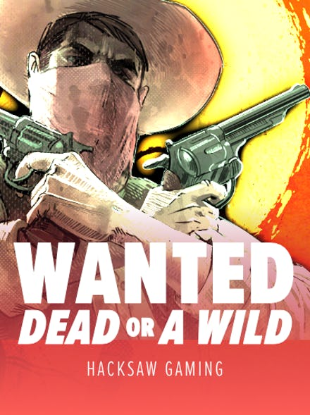 Wanted Dead or a Wild