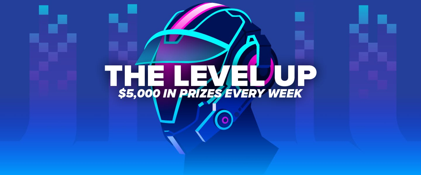 You love our Level Up promotions so much that now, we're bringing them to you weekly! With $5,000 up for grabs every single week, now's the time to get involved!