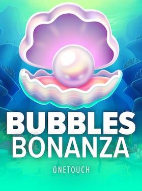 Bubbles Bonanza